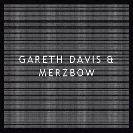 Gareth and Merzbow